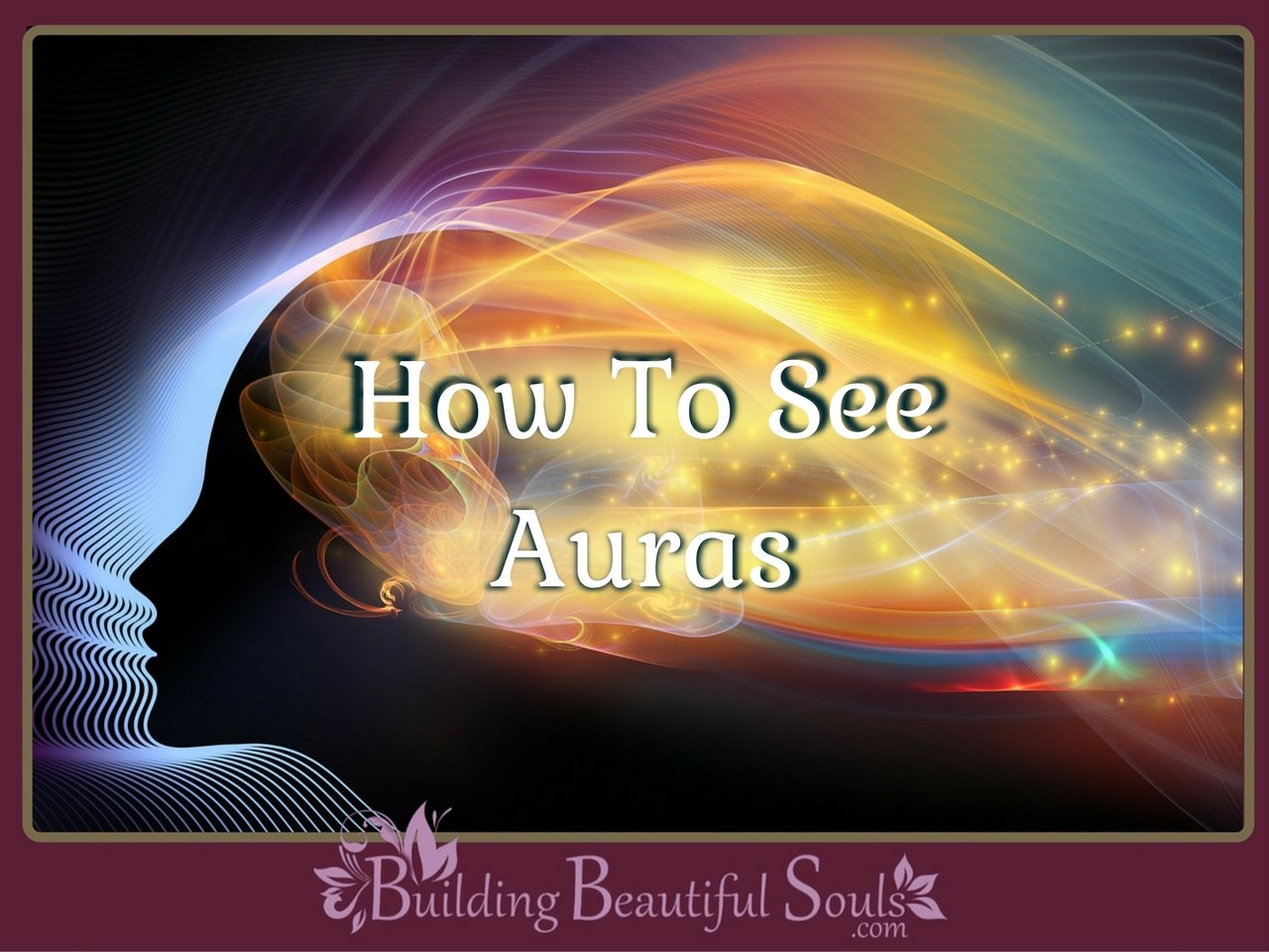 How To See Auras Colors 1280x960
