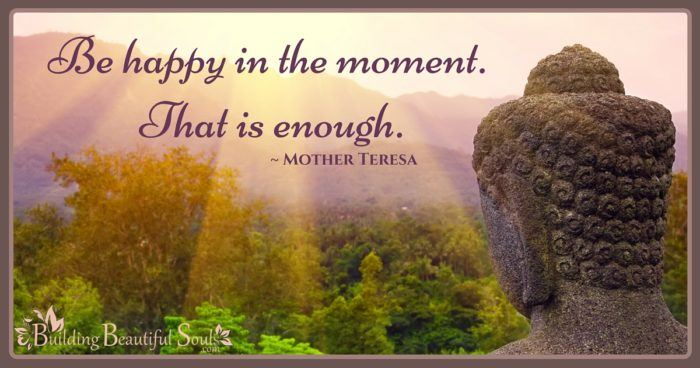 Be Happy In The Moment Mother Teresa Quotes Mindful Quotes 1200x630
