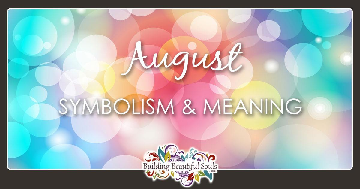 What Does August Mean August Birthstone Zodiac Sign Flower