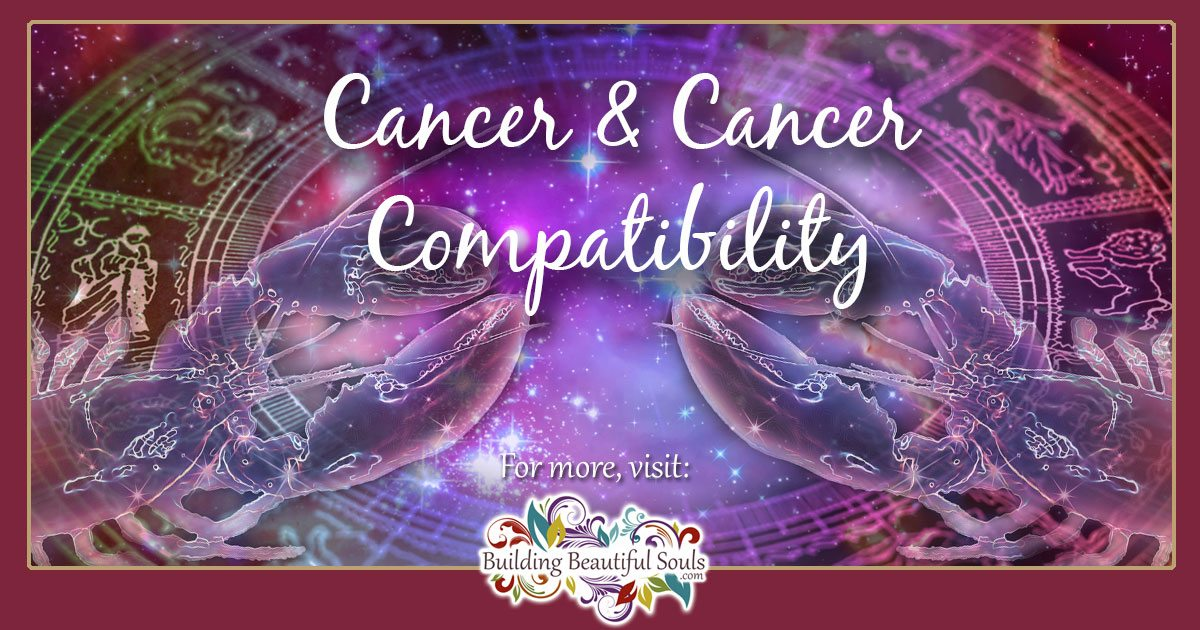 Cancer and Cancer Compatibility: Friendship, Love & Sex