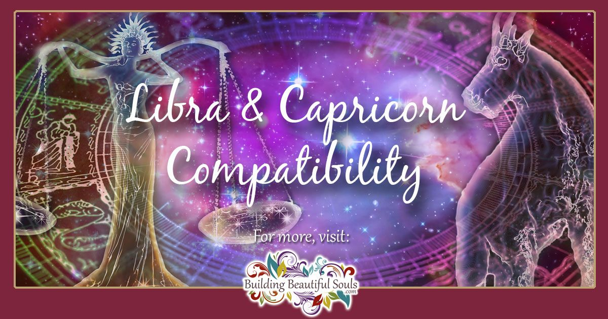Libra and Capricorn Compatibility: Friendship, Sex & Love