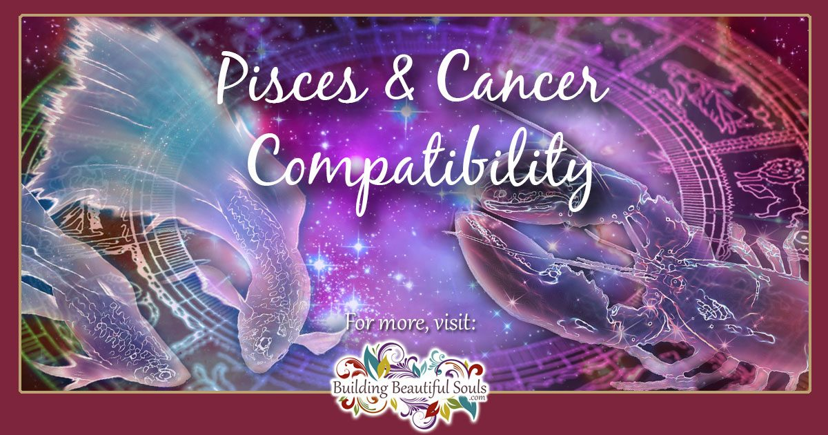 Pisces and Cancer Compatibility: Friendship, Sex & Love